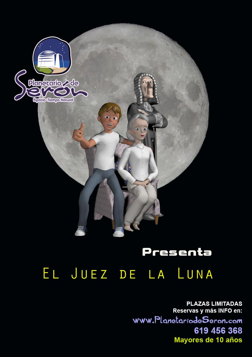 Cartel El Juez de la Luna, Planetario de Serón