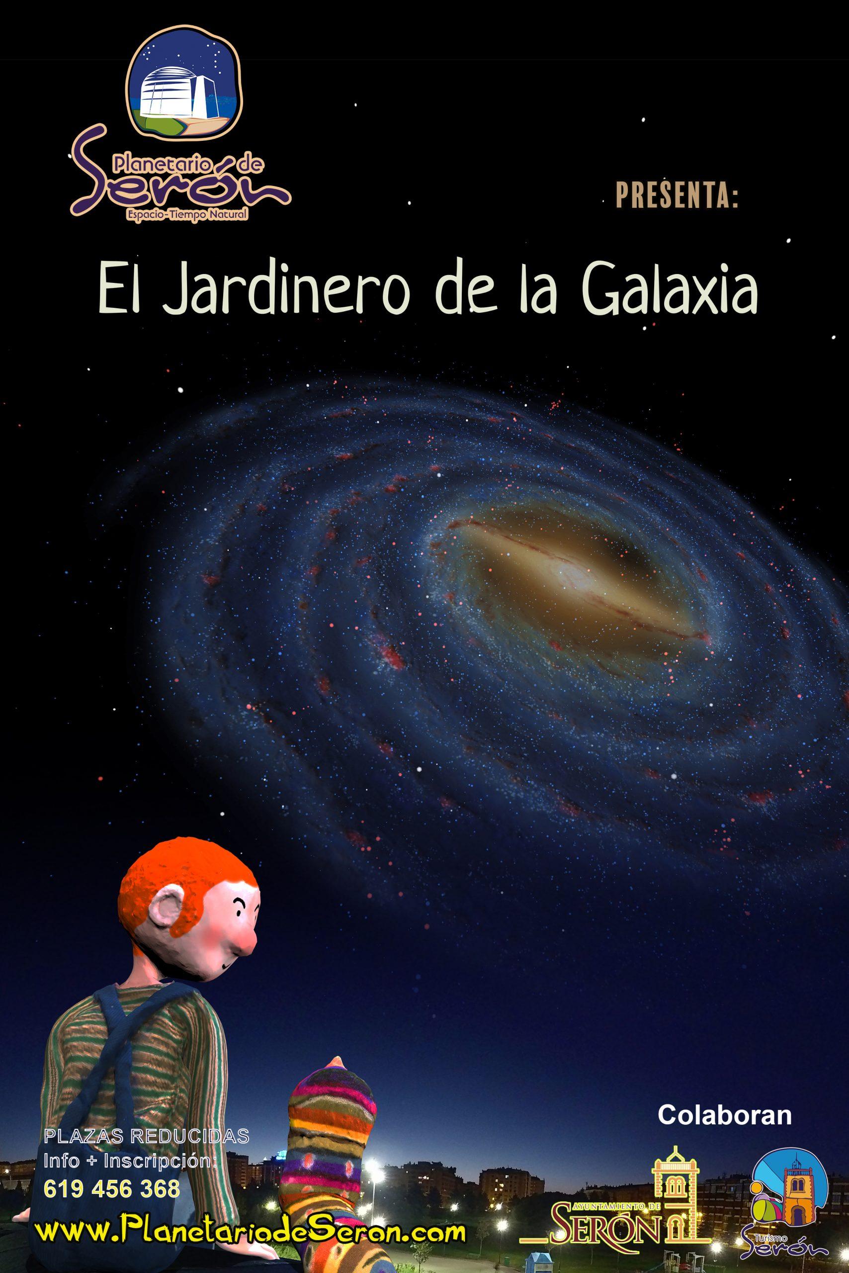El Jardinero de la Galaxia