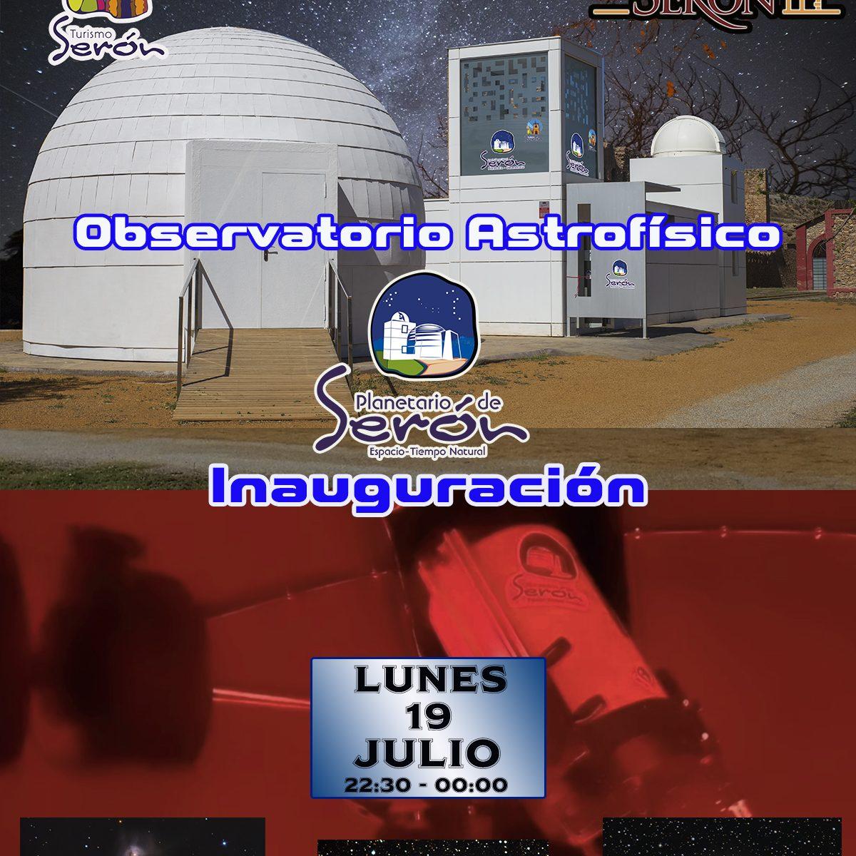 Inauguración Observatorio Astrofísico de Serón
